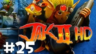 Episode 25: Guys Throwing Spit Wads  - Jak II (HD Collection PS3) Playthrough w/ Ze
