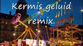kermis geluid remix