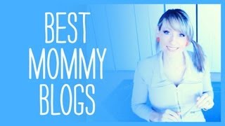Best Mommy Blogs on You Tube, Mommy Blogger Extreme