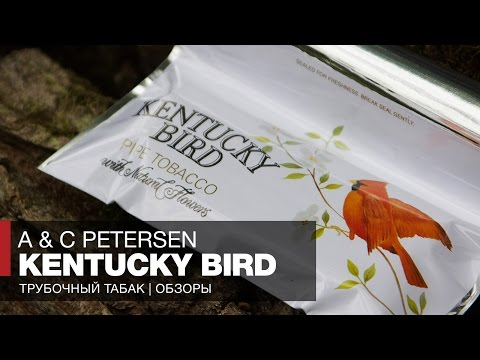 Трубочный табак A & C Petersen Kentucky Bird // Обзор и отзывы