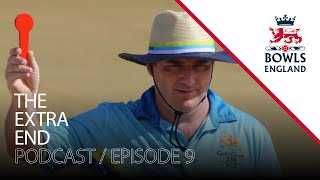 THE EXTRA END - Bowls England Official Podcast | Episode 9 - Allan Thornhill
