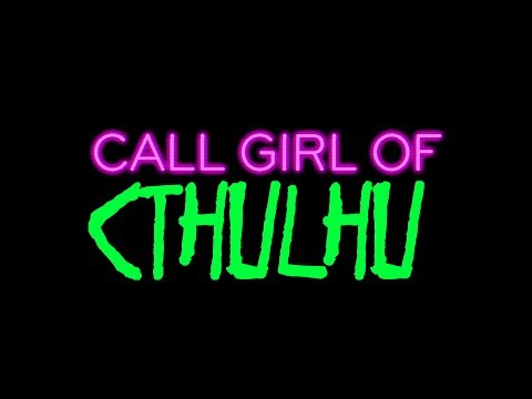 Call Girl of Cthulhu trailer