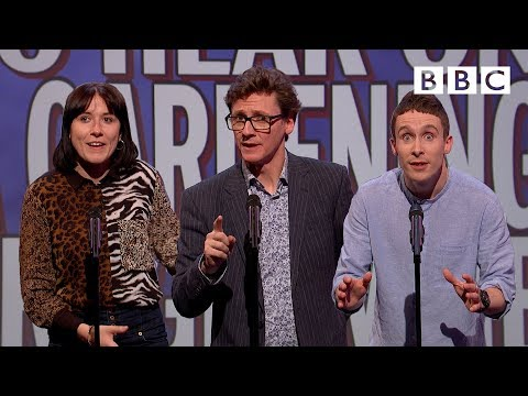 Unlikely things to hear on a gardening programme | Mock The Week - BBC