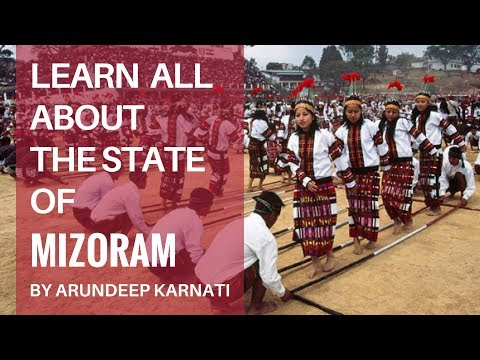 Learn All About The State Of Mizoram - Summary of Indian States For UPSC Aspirants