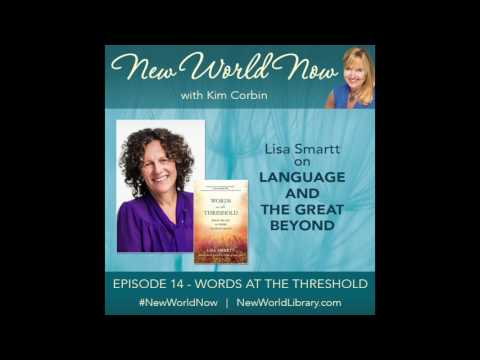 New World Now - Episode 14  - Words at the Threshold with Lisa Smartt