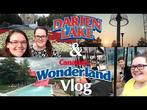 Darien Lake & Canada's Wonderland Vlog