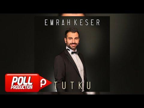 Emrah Keser Ft. Mustafa Keser - Tutku - ( Official Audio )