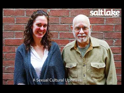 Salt Lake Speaks Podcast - A Sexual Cultural Upheaval