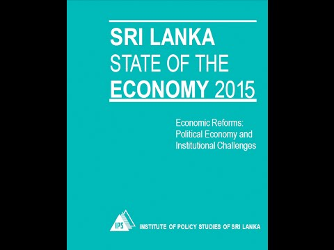Sri Lanka: State of the Economy 2015 Report: Highlights