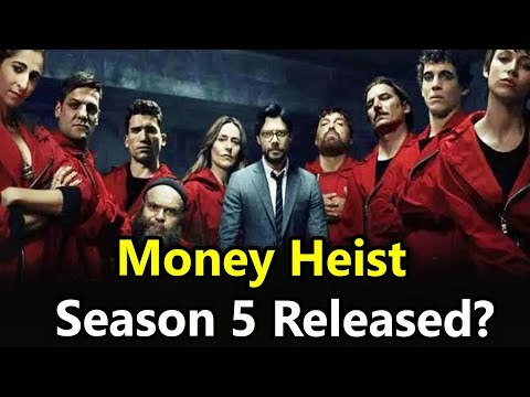 Download Money Heist Season 5 Release date Everything We Know
