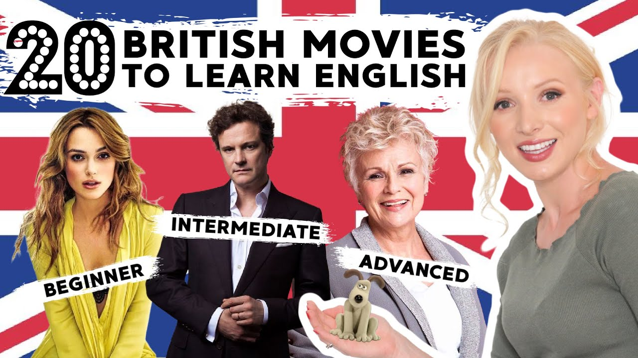 20 Movies to Learn British English - Beginner to Advanced