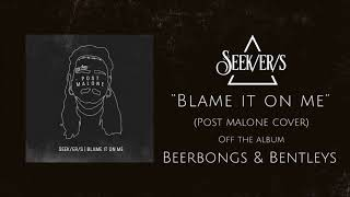 Post Malone - Blame It On Me (Punk Goes Pop Style Cover) [beerbongs & bentleys]