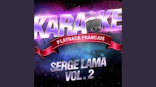 Le Temps De La Rengaine — Karaoké Avec Chant Témoin — Rendu Célèbre Par Serge Lama