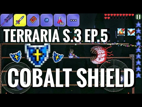 Cobalt Shield | Terraria (Android) | S.3 Ep.5 | HD 1080p 60fps
