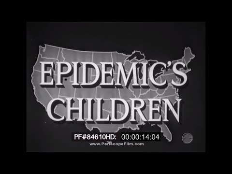 Epidemic's Children - 1940s Polio Epidemic Fundraising Film with Iron Lungs 84610 HD