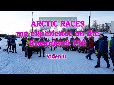 Mini-video series - Rovaniemi 150 -  tips and advice