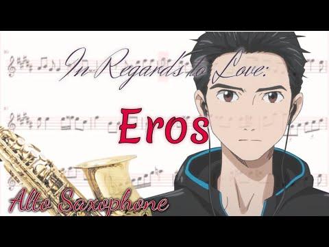 In Regards To Love: Eros (Alto Saxophone)