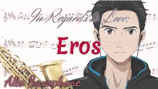In Regards To Love: Eros Alto Saxophone