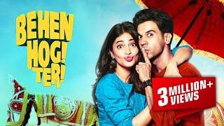 Behen Hogi Teri | बेहेन होगी तेरी | Bollywood Movie Full Promotion Video