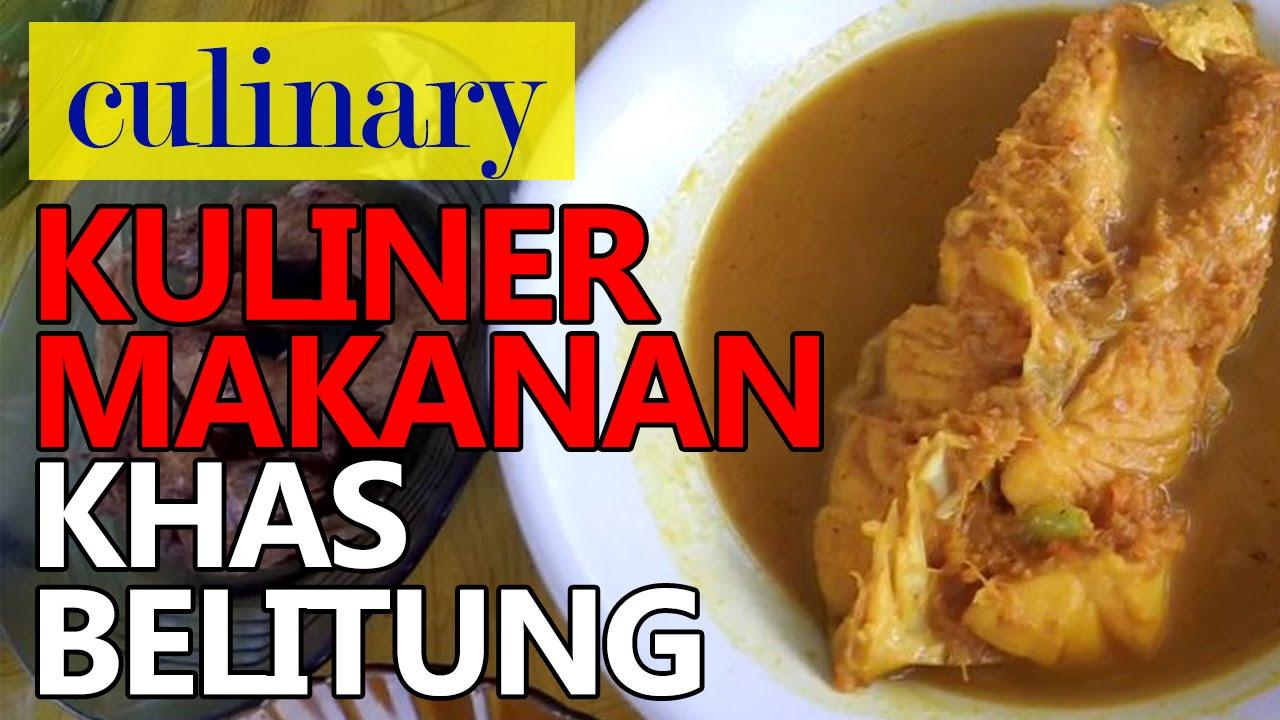 Indonesia Kuliner Makanan Khas Belitung Yang Harus Kamu Coba Youtube
