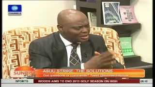 ASUU Strike: Education Minister Has Not Helped Matters Pt.4