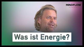 Was ist Energie? Was bedeutet Energie?