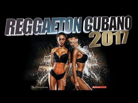 CUBATON 2017 - REGGAETON DE CUBA ► MEGA...