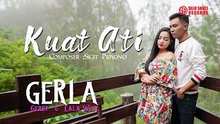 Gerla - Kuat Ati (Official Music Video)