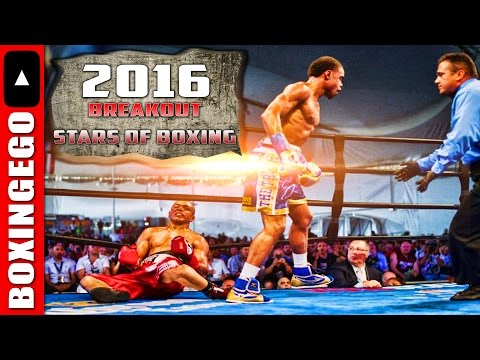 BOXINGEGO'S 2016 TOP 4 BREAKOUT STARS IN BOXING LIST (COMPLETE FIGHTER BREAKDOWN)