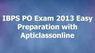 IBPS PO Exam 2013 Easy Preparation for Quantitative Aptitude with Videos