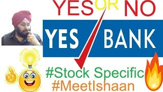 Yes Bank Share 🔥🔥 | Stock Specific, All you want to know