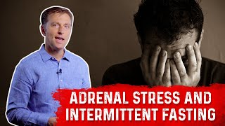 Overcoming Adrenal Stress with Intermittent Fasting