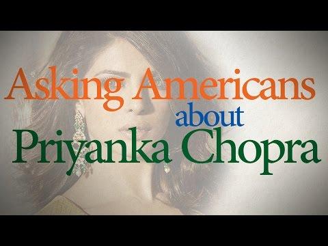 Asking Americans about Priyanka Chopra #Quantico