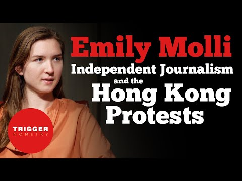 Emily Molli: Independent Journalism and the Hong Kong Protests