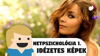 Netpszichológia 1. - Idézetes képek miért?!...