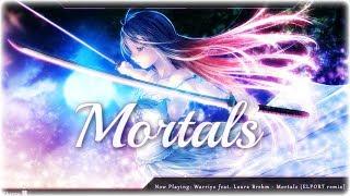 Nightcore - Mortals