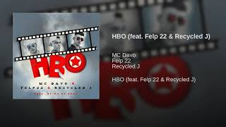 Mc Davo - HBO (Ft. 22 & Recycled J)