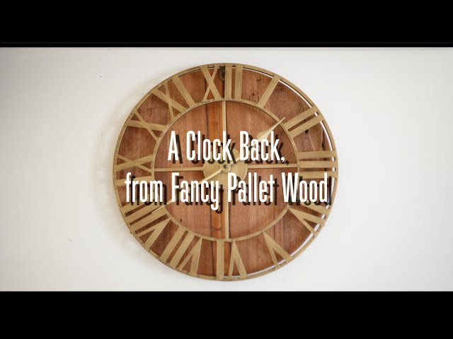 Wooden Clock Backer...from Pallet Wood