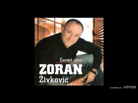 Zoran Zivkovic - Cuvari Ulice - (Audio 2007)