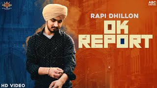 Ok Report (Rapi Dhillon) Mp3 Song Download