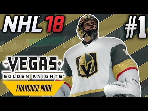 NHL 18 Franchise Mode | Vegas Golden Knights | EP1 | FIRST EVER GOLDEN KNIGHTS GAME
