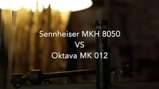 Sennheiser MKH 8050 VS Oktava MK 012 - Low budget vs High end microphone