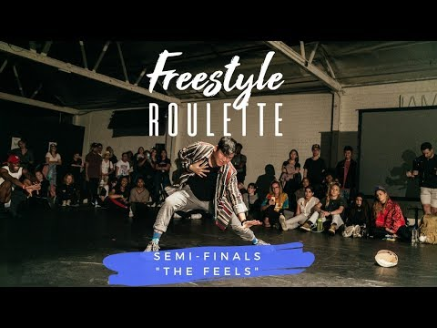 Galen Hooks Presents FREESTYLE ROULETTE:  EVENT  Semi-Finals THE FEELS