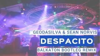 Geo Da Silva & Sean Norvis - Despacito (Balkaton Remix)