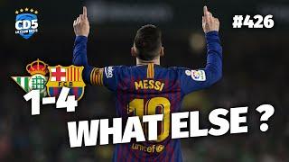 Betis vs Barcelone (1-4) LIGA - Débrief / Replay #426 - #CD5