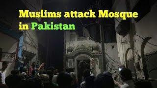 Pakistani mob attacks Ahmadiyya Mosque in Sialkot