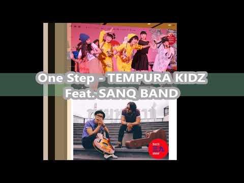 One Step  TEMPURA KIDZ Feat SANQ BAND 【Audio Version】