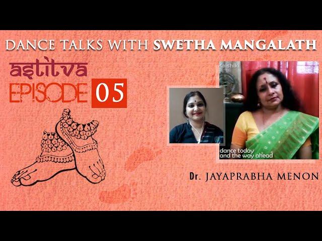 Dr. Jayaprabha Menon with Swetha Mangalath   Astitva   Episode 05