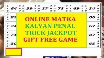 ONLINE MATKA PLAY MATKA KALYAN PENAL TRICK JACKPOT SURE WIN CHANCE