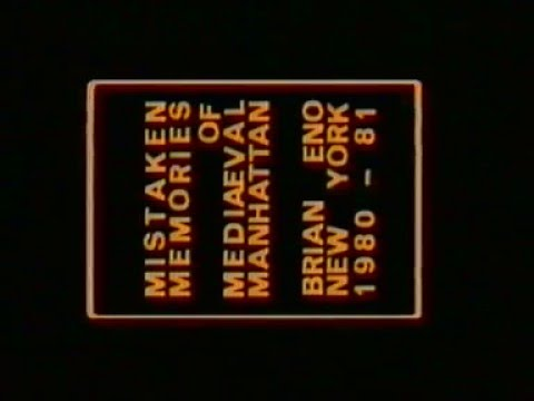 Brian Eno - Mistaken Memories Of Mediaeval Manhattan